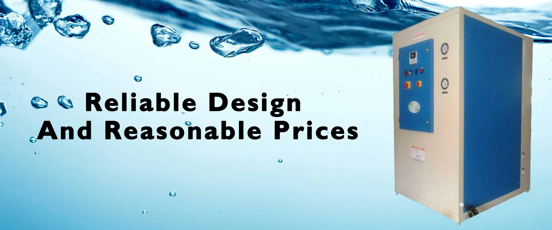 Reliable Design And Reasonable Prices